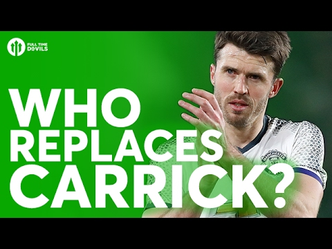 Who Replaces Carrick? The HUGE Manchester United Debate!