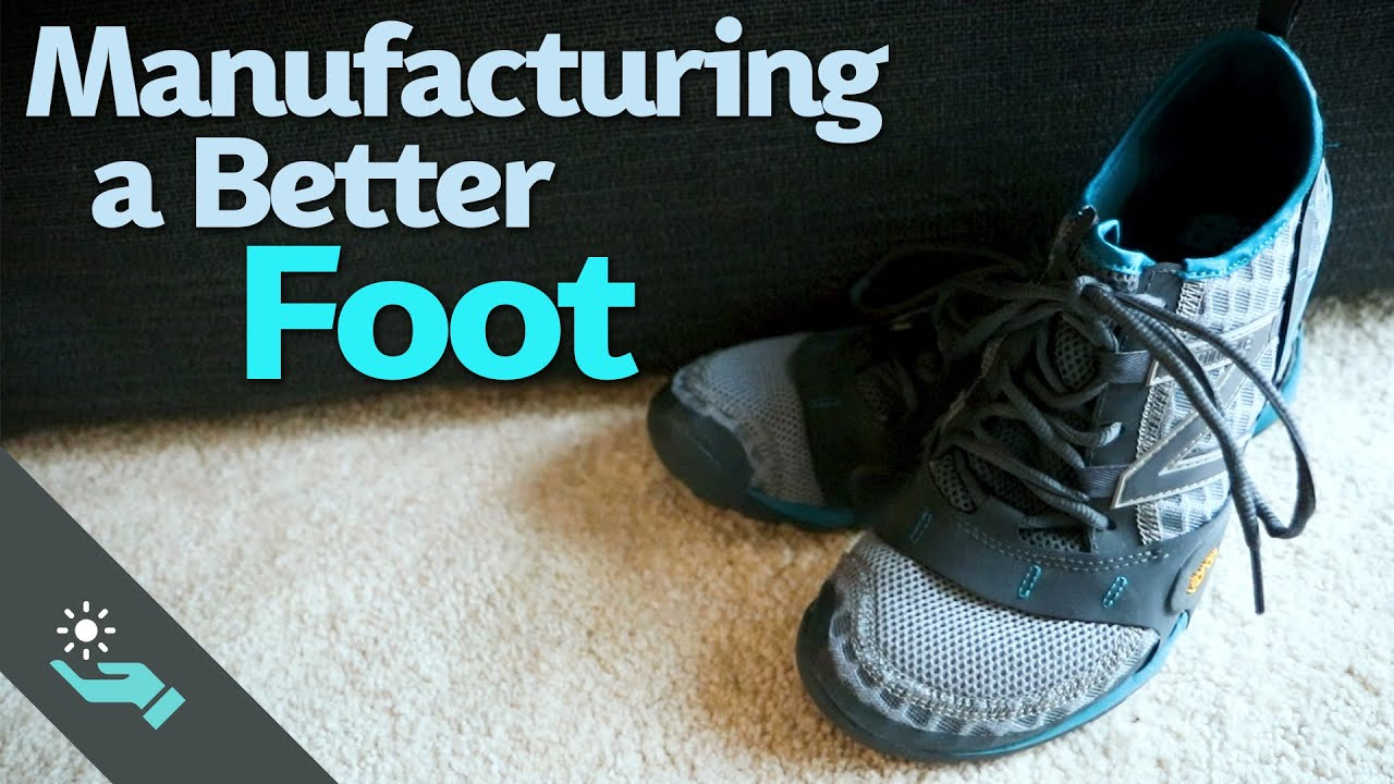 Manufacturing a Better Foot | Running Shoes
