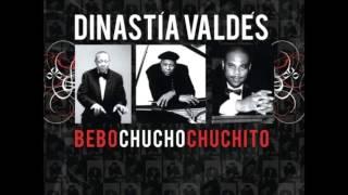 Dinastía Valdés - Bebo, Chucho, Chuchito - Moane