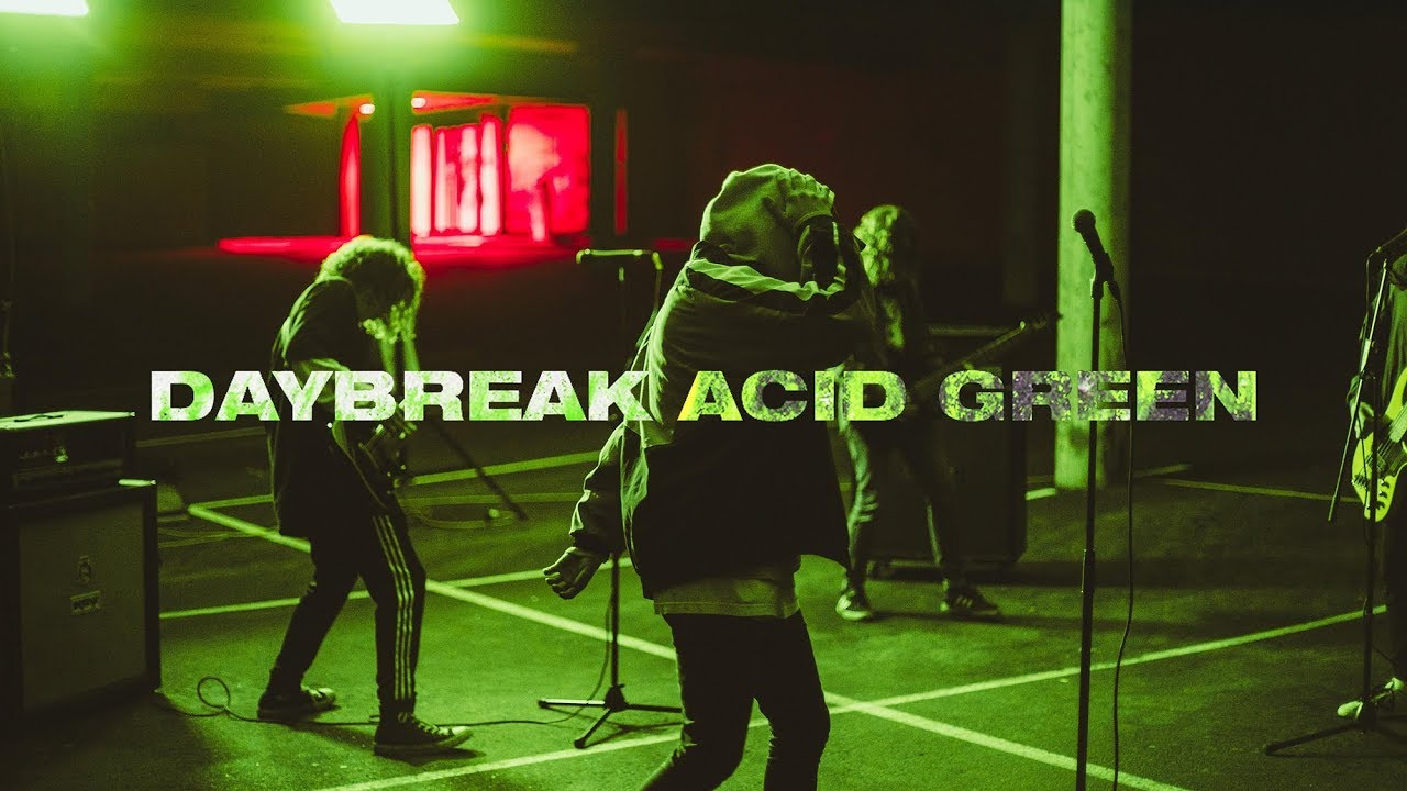 Daybreak - Acid Green (Official Music Video)