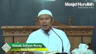 Ustadz Sofyan Ruray~ Kitab Tauhid ~