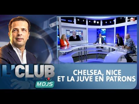 L'CLUB: Chelsea, Nice et la Juve en patrons