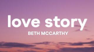 Beth McCarthy - Love Story (Lyrics)