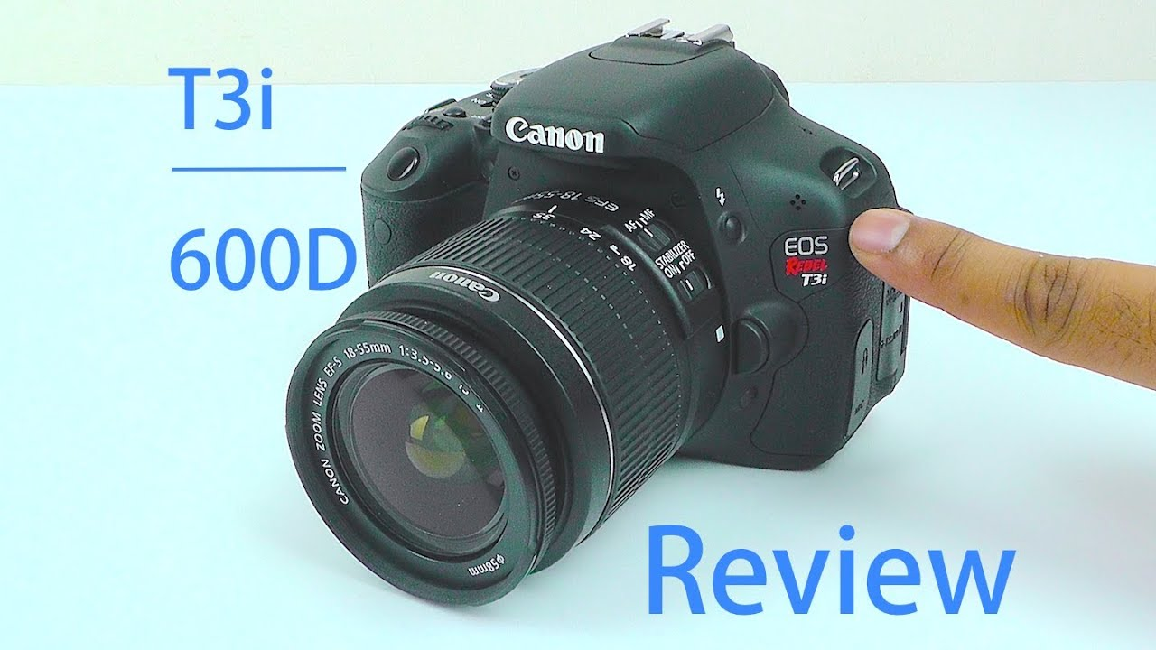 Canon eos rebel t3i review canon eos 600d review with for Housse canon eos 600d