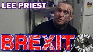 LEE PRIEST Discusses BREXIT and his UK TOUR
