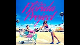 THE FLORIDA PROJECT recenzja Kinomaniaka