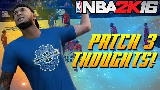NBA 2K16 Pro Am Gameplay: Likes and Dislikes Of Patch 3!