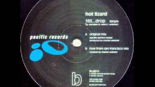 Hot Lizard - 165...Drop (Love From San Francisco Mix)