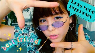 (ENG)ASMR BESTIE DOES YOUR EYEBROWS✨SPOOLIE NIBBLING👄LAYERED SOUNDS👂🏻FAST&AGGRESSIVE👊🏼MOUTH SOUNDS