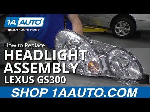How to Replace Headlight Assembly 98-05 Lexus GS300
