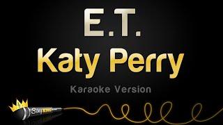 Katy Perry - E.T (Karaoke Version)