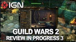 Guild Wars 2: Review in Progress Update 3 (Video Game Video Review)