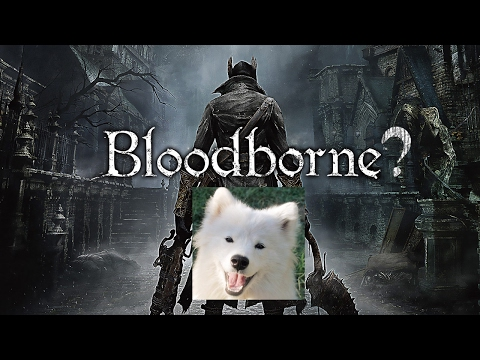 Cry's stalling techniques | Bloodborne? Feat. Sif the Dog