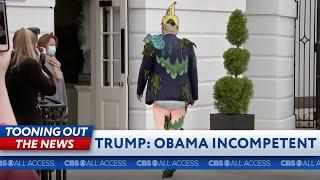 Trump calls Obama incompetent & falls down a manhole