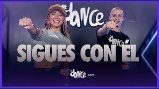Sigues Con Él - Arcangel ft. Sech   FitDance Life (Coreografía Oficial) Dance Video