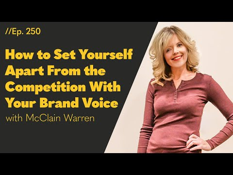 How to Set Yourself Apart from the Competition with Your Brand Voice - 250