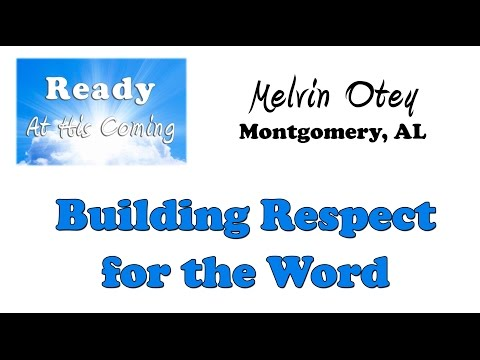 Building Respect for the Word