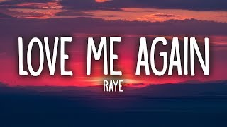 RAYE - Love Me Again (Lyrics)
