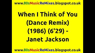 When I Think of You (Dance Remix) - Janet Jackson | 80s Club Mixes | 80s Club Music | 80s Dance Mix