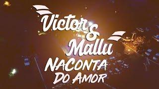 Victor & Mallu - NA CONTA DO AMOR (DVD NA CONTA DO AMOR)