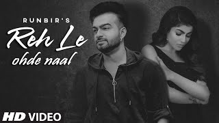 Reh Le Ohde Naal (Runbir) Mp3 Song Download