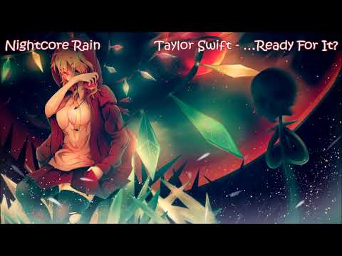 「Nightcore」 → ...Ready for It? (1 hour)