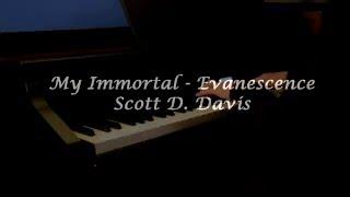 Evanescence - My Immortal Piano (Scott D. Davis) + music sheet