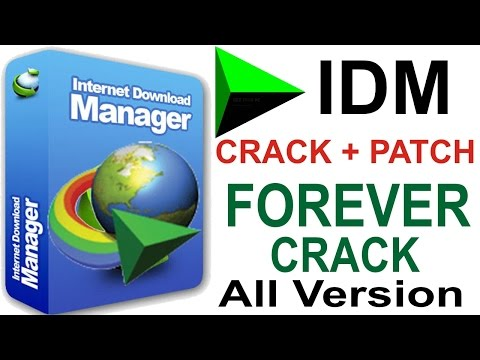 Internet Download Manager (IDM) Universal Patch and Crack 2017 - All Version Support