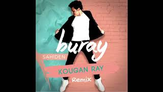 Buray - Sahiden | Kougan Ray Remix |  #Buray.mp3