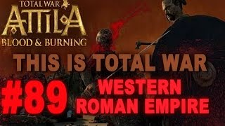 This is Total War: Attila - Legendary Western Roman Empire #89