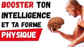 5 exercices pour BOOSTER l'intelligence et la FORME PHYSIQUE