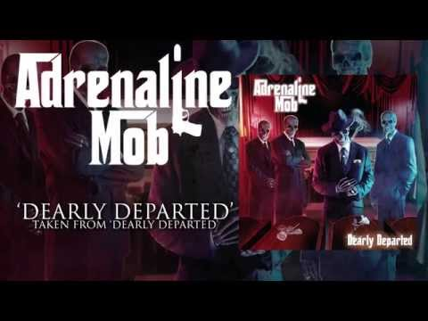 ADRENALINE MOB - Dearly Departed (Album Track)