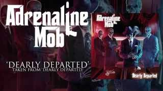 Watch Adrenaline Mob Dearly Departed video