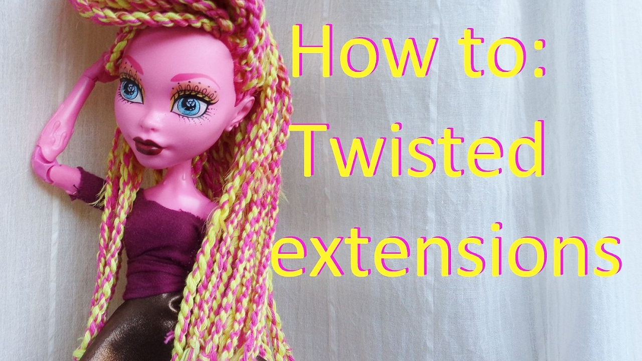 How To Do Twists On Doll Hair With Extensions By Eahboy Youtube