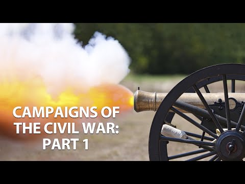 Great Campaigns Of The Civil War - Part One (1861-1863)