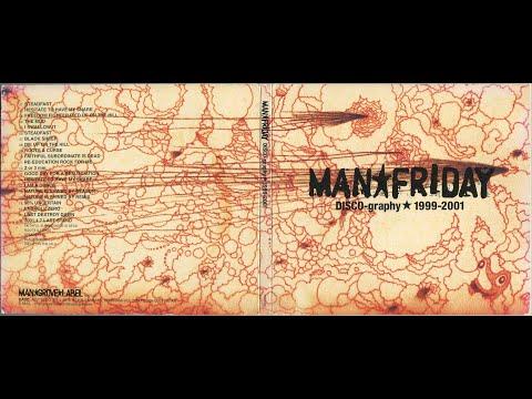Man Friday - DISCO-graphy 1999-2001 (2007)