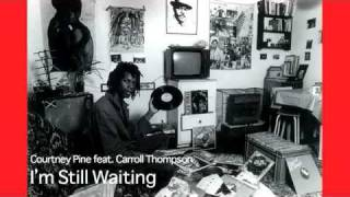 Courtney Pine feat. Carroll Thompson - I