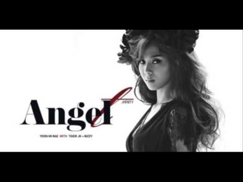 Yoon Mi Rae(윤미래) -Angel  with Tiger JK(타이거JK) & Bizzy(비지) [Digital Single] Full Audio