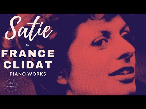 Satie - Complete Piano Works/Gymnopedies.. (recording of the Century : France Clidat)