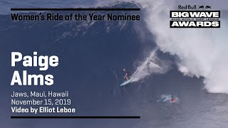 Paige Alms at Jaws | WOMEN'S RIDE OF THE YEAR AWARD NOMINEES- Red Bull Big Wave Awards