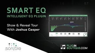 Smart:EQ By Sonible - EQ Plugin Show Reveal - With Joshua Casper