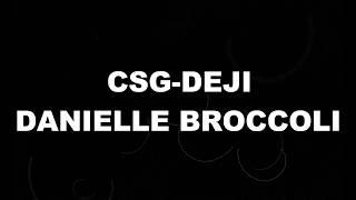 Deji - Danielle Broccoli ( Music Lyrics)