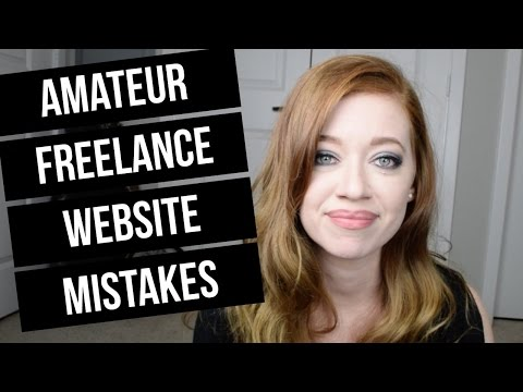 7 Terrible Freelance Writer Website Mistakes That Cost You C
