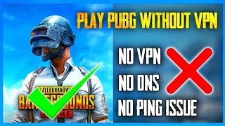 How to play pubg GLOBAL WITHOUT VPN || 100% working with live proof || BUNYyt