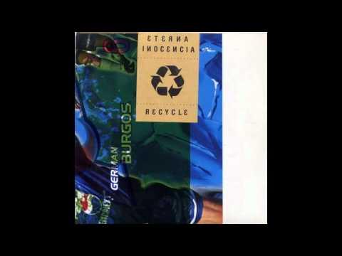 Eterna Inocencia - Recycle [MusicPack]