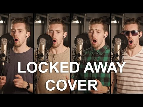 R. City - Locked Away ft. Adam Levine (A Capella/Acoustic Cover by Laurier Lachance)