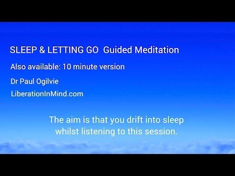 Sleep & Letting Go Guided Meditation plus insomnia relief