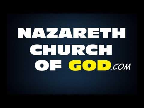 Nazareth Church of God-Cape Coral, FL- Church-Songs