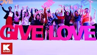 Kmart - Give Love