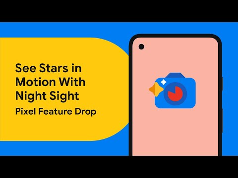 Astrophotography for Star Pictures and Videos - Pixel Feature Drop